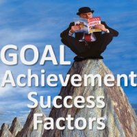 How to achieve goals, the critical success factors