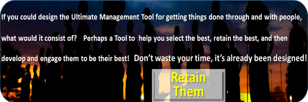 The Ultimate Management Tool? Would it help you retain them?